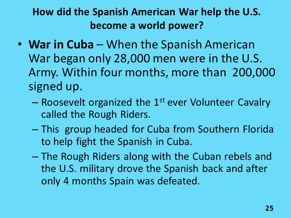 How did the Spanish American War help the U.S. become a world power
