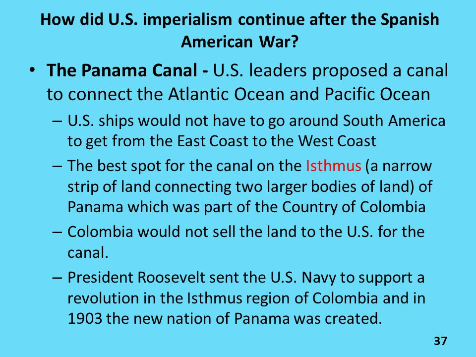 How did U.S. imperialism continue after the Spanish American War