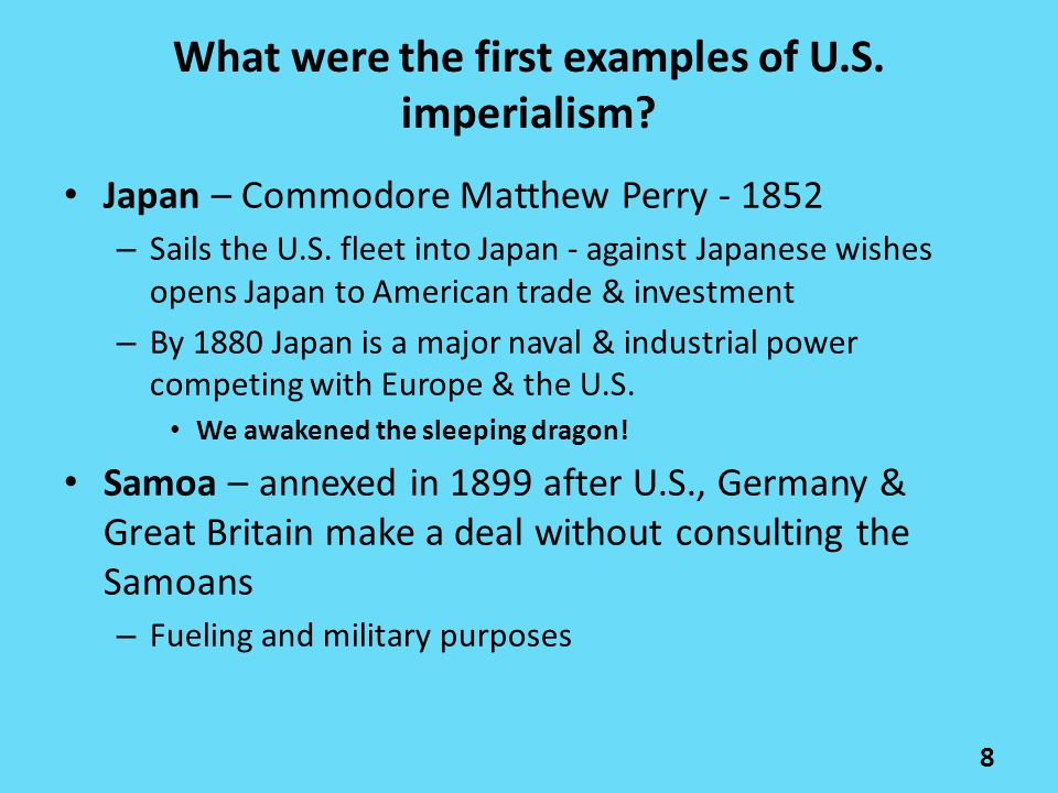 What were the first examples of U.S. imperialism