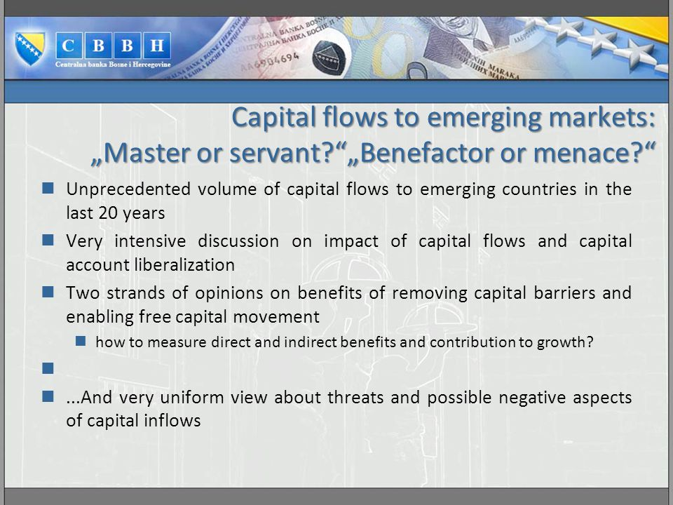 """Capital flows to emerging markets: """"Master or servant"""