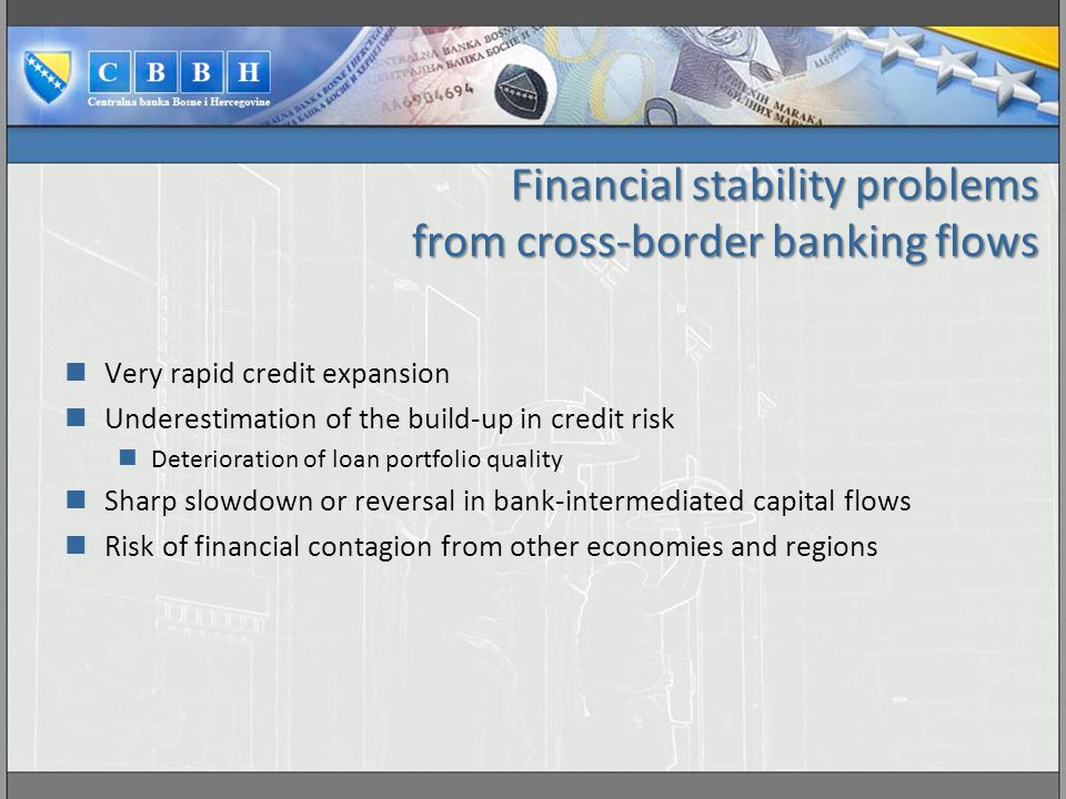 Financial stability problems from cross-border banking flows