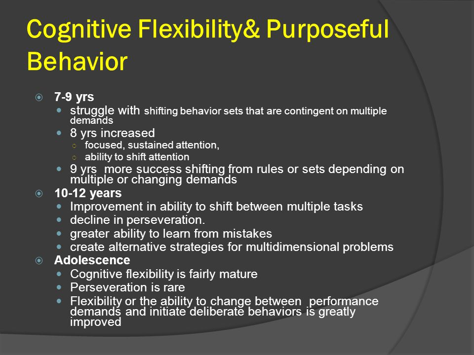Cognitive Flexibility& Purposeful Behavior