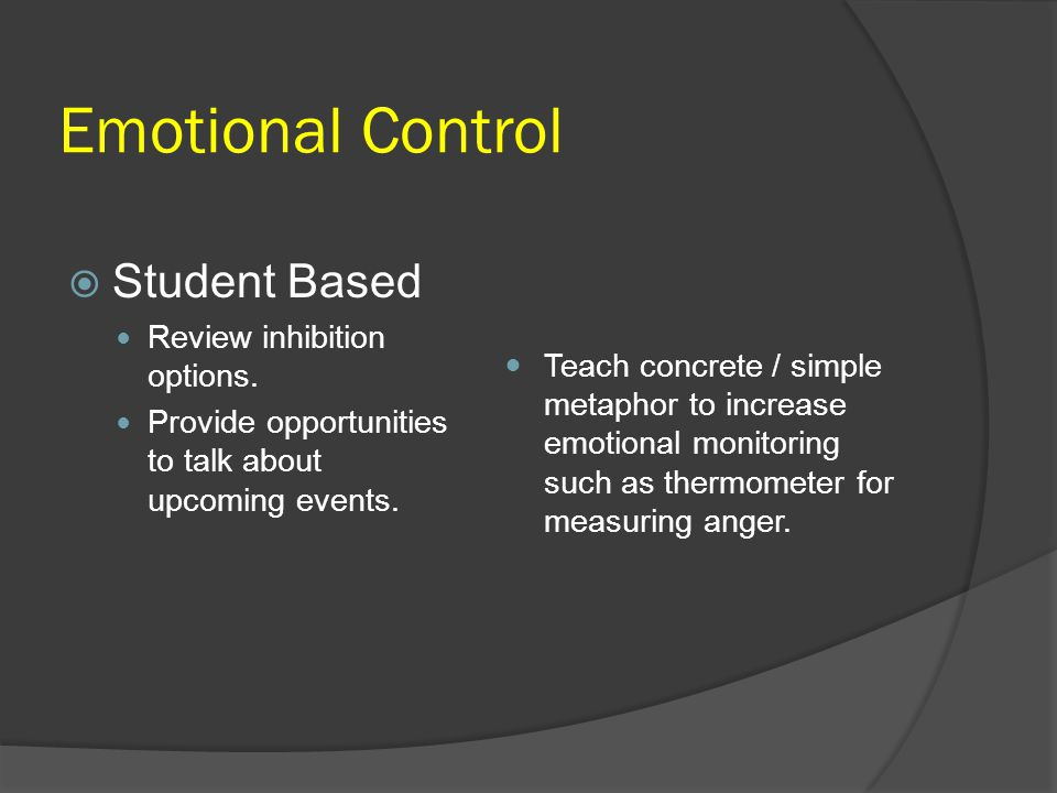 Emotional Control Student Based Review inhibition options.