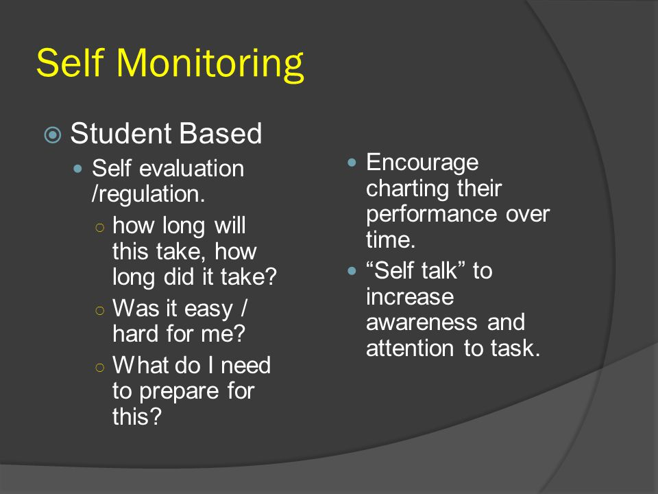 Self Monitoring Student Based