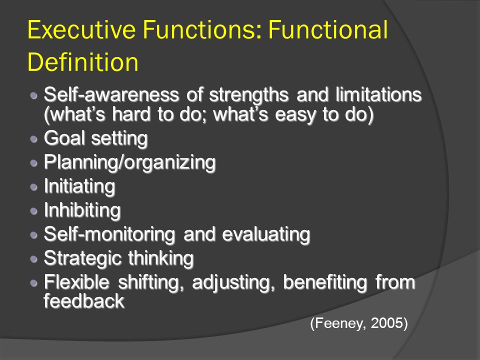 Executive Functions: Functional Definition