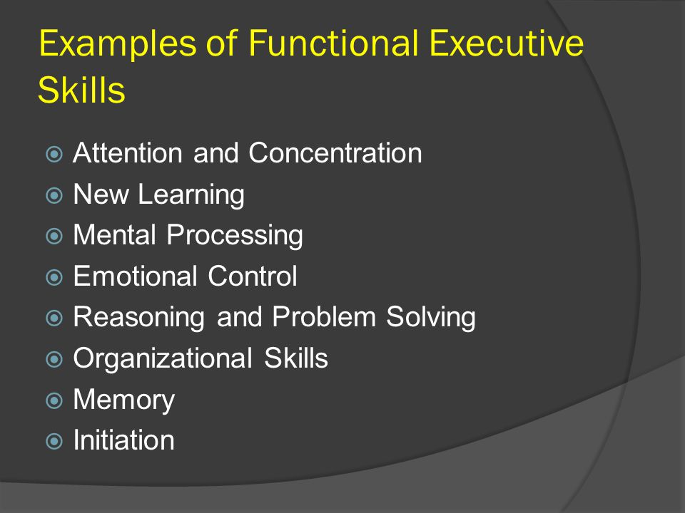 Examples of Functional Executive Skills