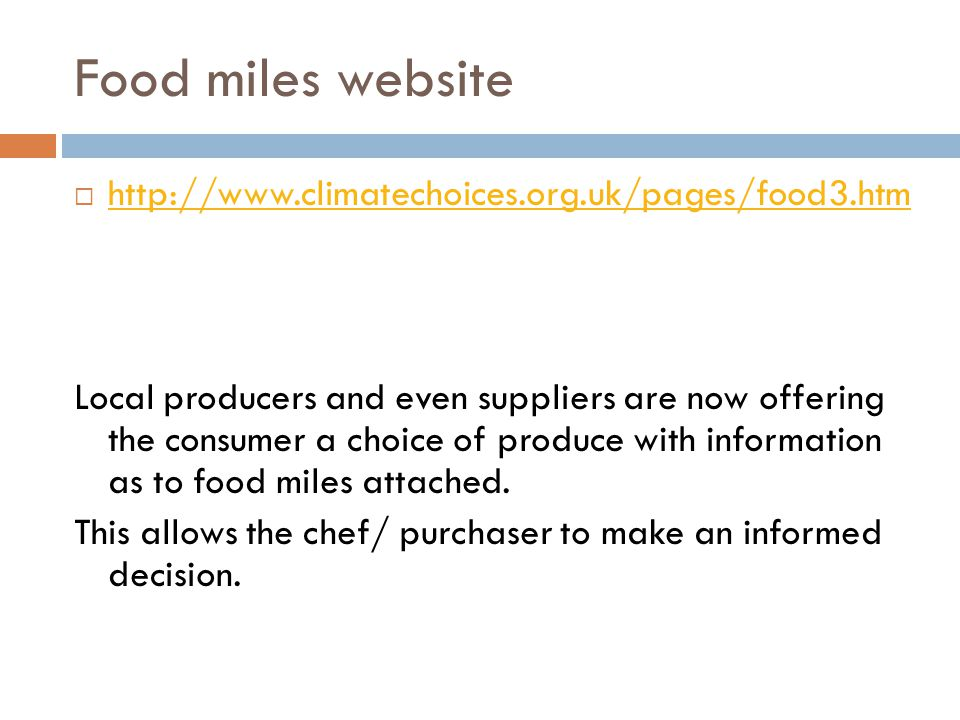 Food miles website http://www.climatechoices.org.uk/pages/food3.htm