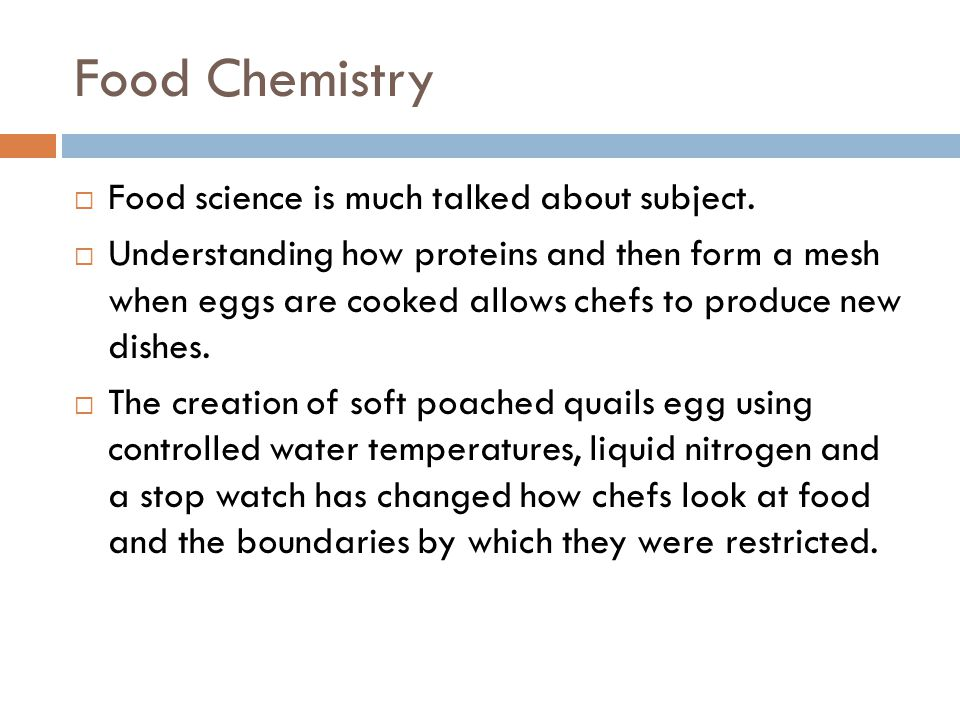 Food Chemistry Food science is much talked about subject.