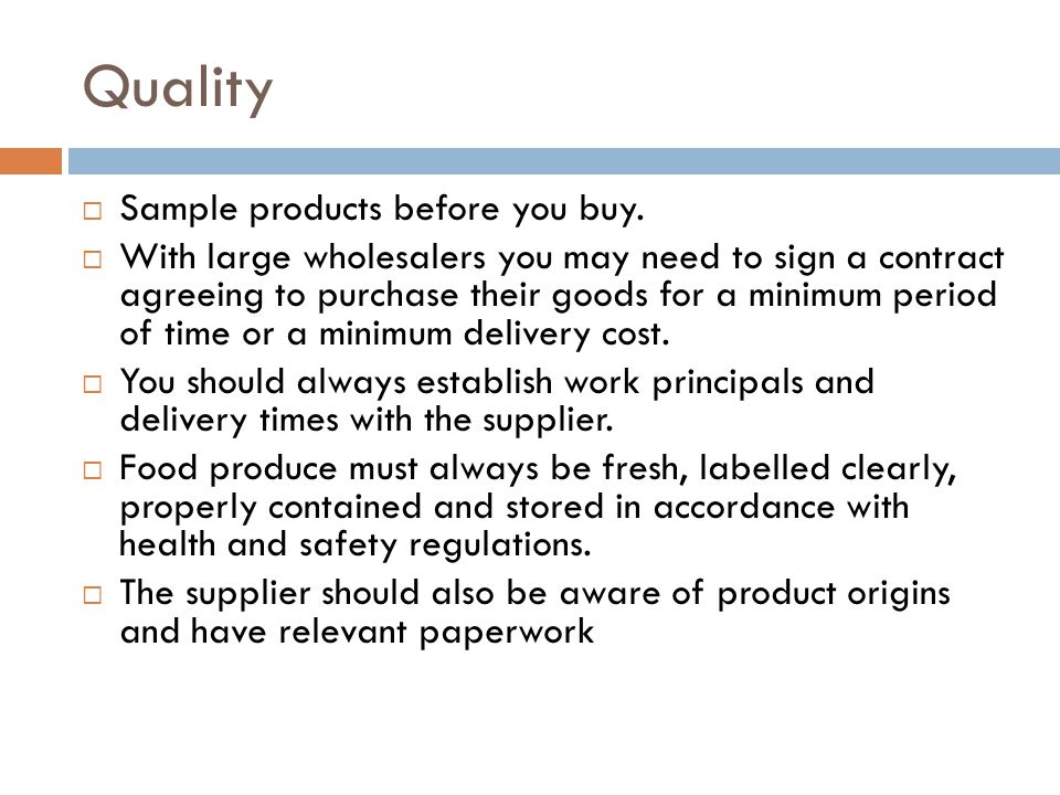 Quality Sample products before you buy.