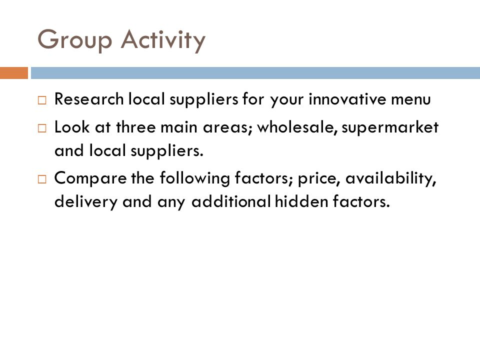 Group Activity Research local suppliers for your innovative menu