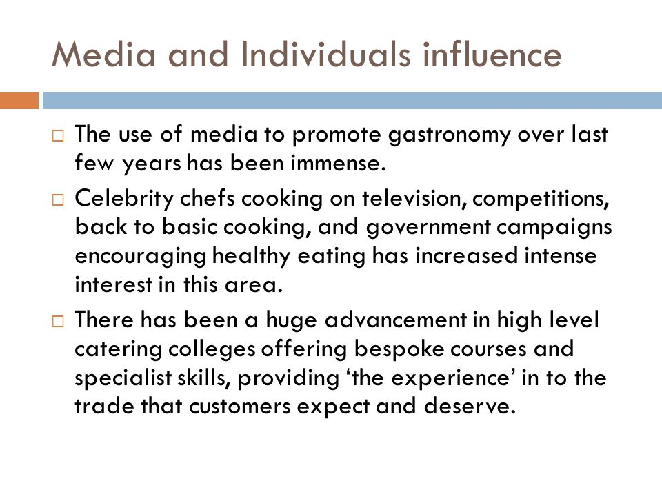 Media and Individuals influence