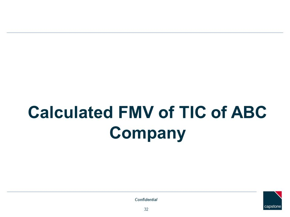 Calculated FMV of TIC of ABC Company