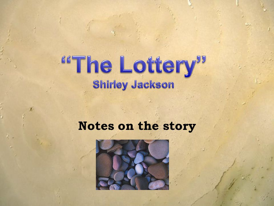 essay about shirley jackson the lottery The lottery by shirley jackson essays: over 180,000 the lottery by shirley jackson essays, the lottery by shirley jackson term papers, the lottery by shirley jackson research paper, book reports 184 990 essays, term and research papers available for unlimited access.