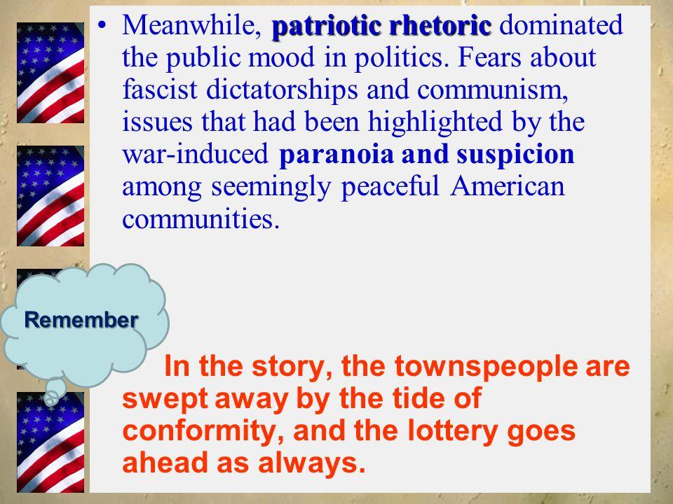 Meanwhile, patriotic rhetoric dominated the public mood in politics