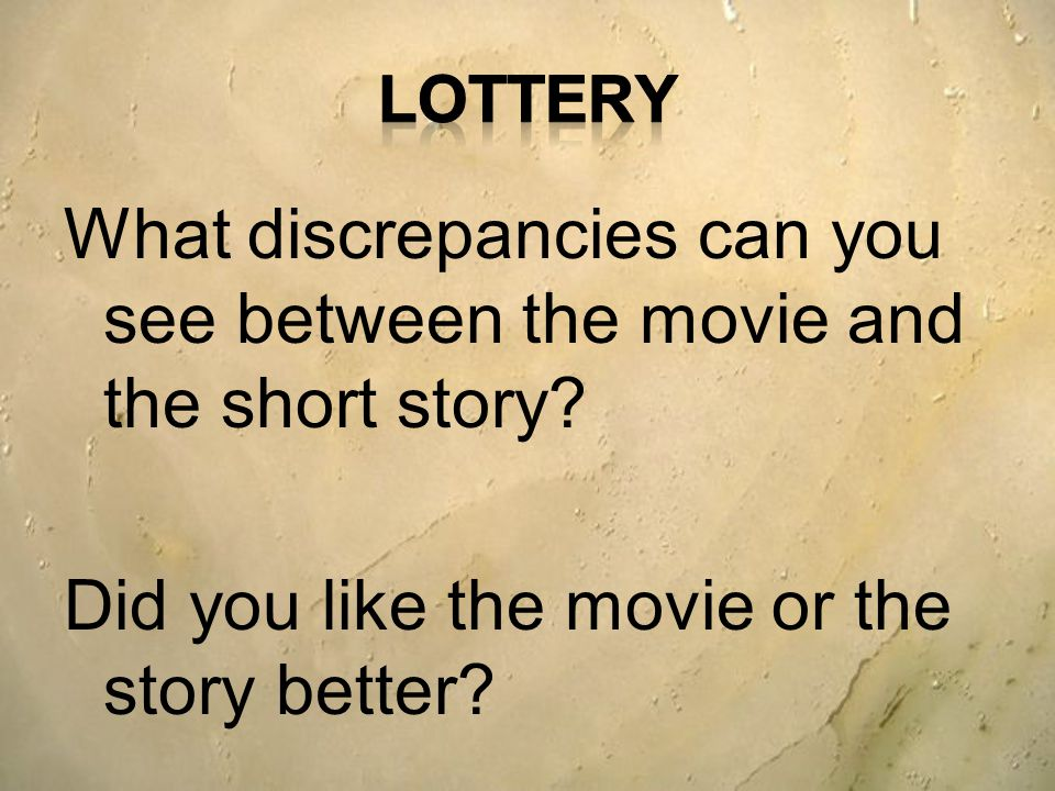 compare the movie and short on the lottery by shirley jackson The purpose of this paper will be the comparing and contrasting of two short stories previously read and interpreted by the writer the two stories chosen were the lottery by shirley jackson, and the most dangerous game by richard connell.
