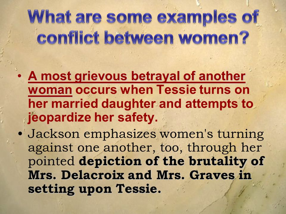 What are some examples of conflict between women