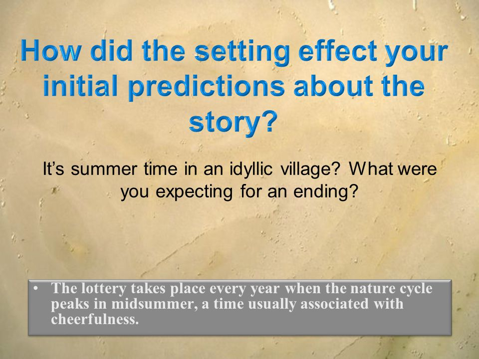 How did the setting effect your initial predictions about the story