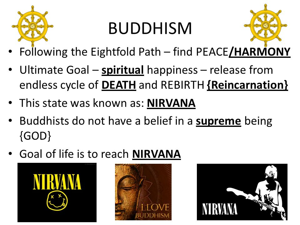 BUDDHISM Following the Eightfold Path – find PEACE/HARMONY