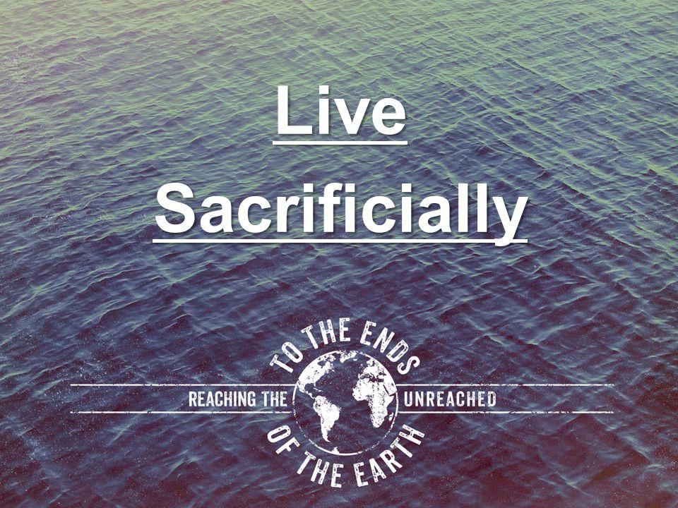 Live Sacrificially