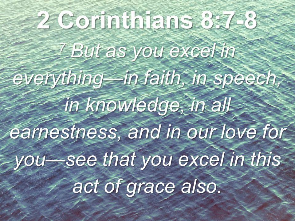 2 Corinthians 8:7-8