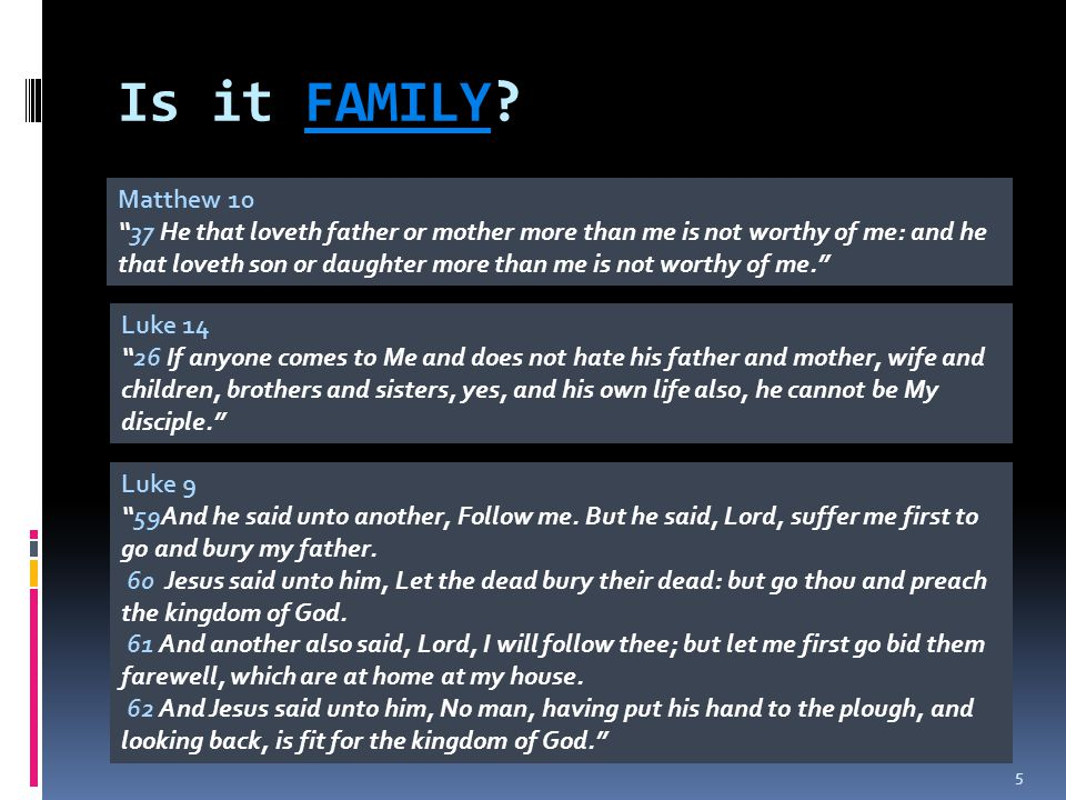 Is it FAMILY Matthew 10.