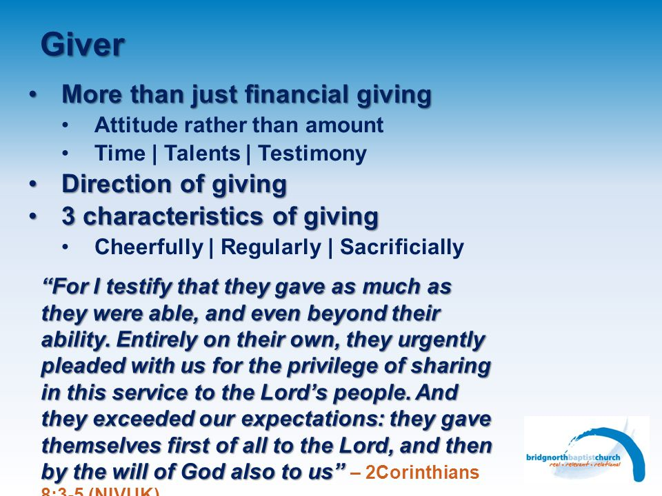 Giver More than just financial giving Direction of giving