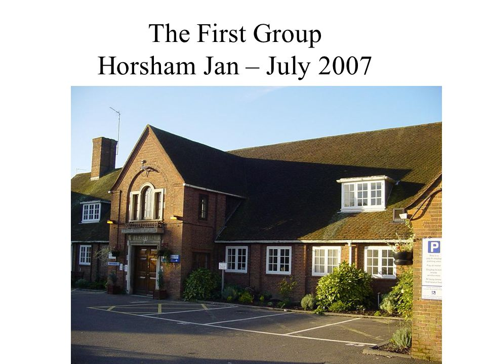The First Group Horsham Jan – July 2007