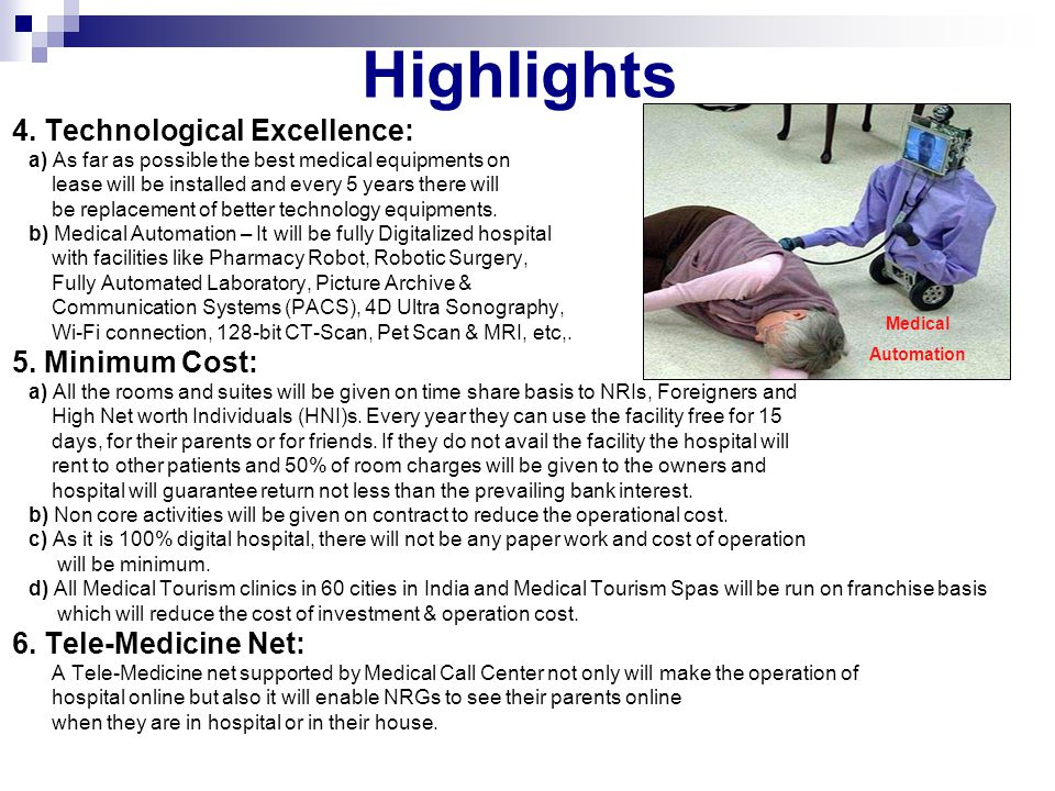 Highlights 4. Technological Excellence: 5. Minimum Cost: