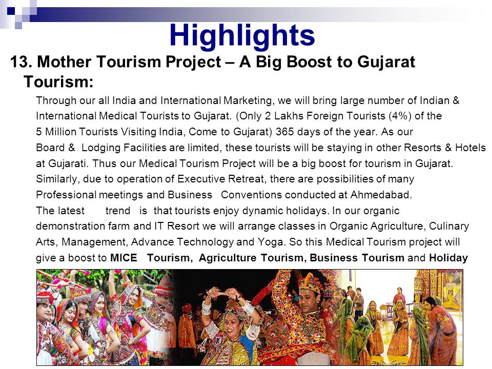 Highlights 13. Mother Tourism Project – A Big Boost to Gujarat Tourism:
