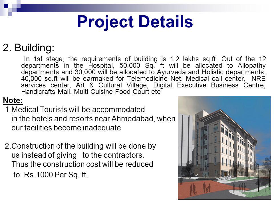 Project Details 2. Building: