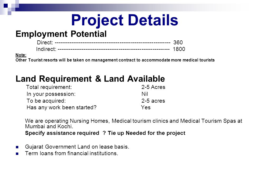 Project Details Employment Potential Land Requirement & Land Available