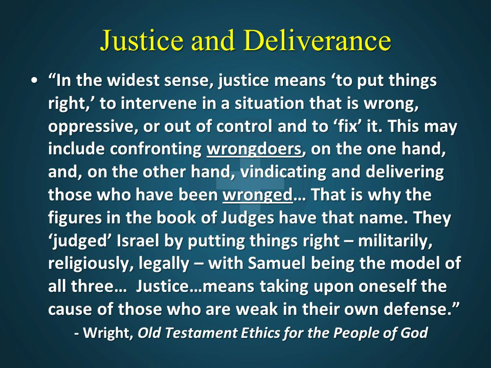 Justice and Deliverance
