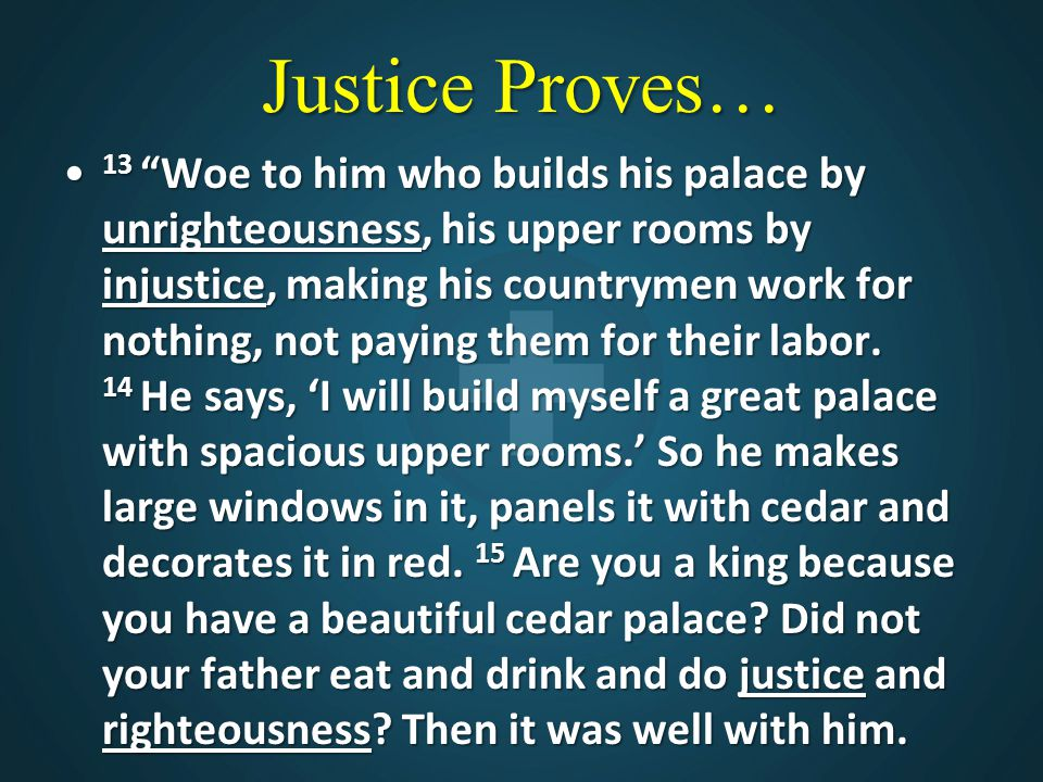 Justice Proves…