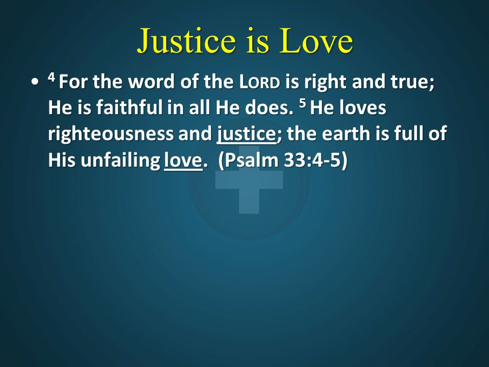 Justice is Love
