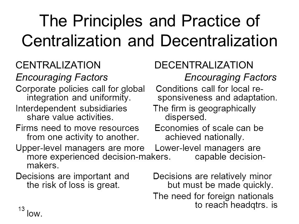 The Principles and Practice of Centralization and Decentralization