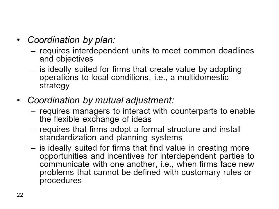 Coordination by mutual adjustment: