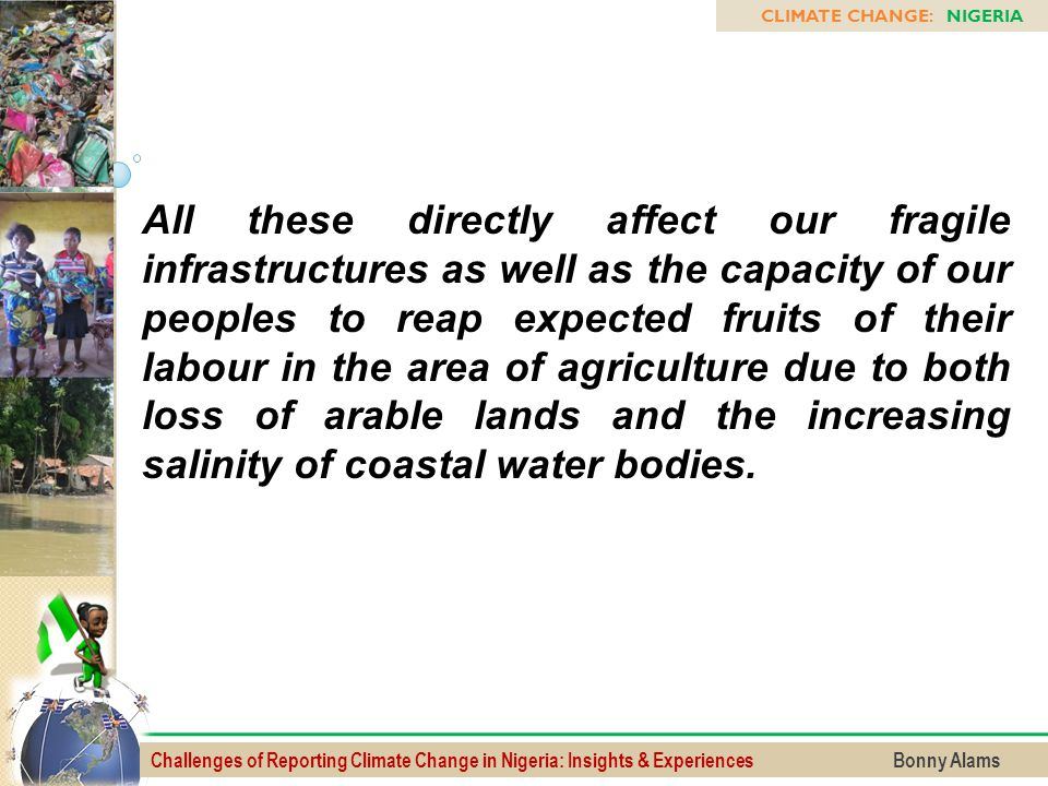Challenges of Reporting Climate Change in Nigeria: Insights & Experiences Bonny Alams