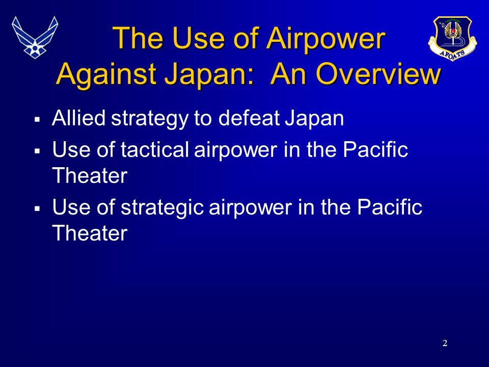 The Use of Airpower Against Japan: An Overview