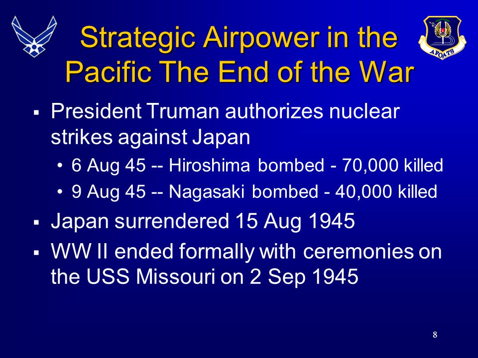Strategic Airpower in the Pacific The End of the War