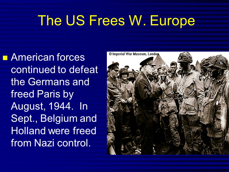 The US Frees W. Europe