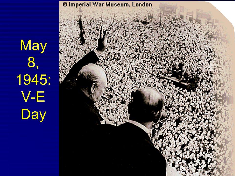 May 8, 1945: V-E Day