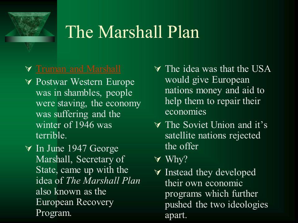 The Marshall Plan Truman and Marshall