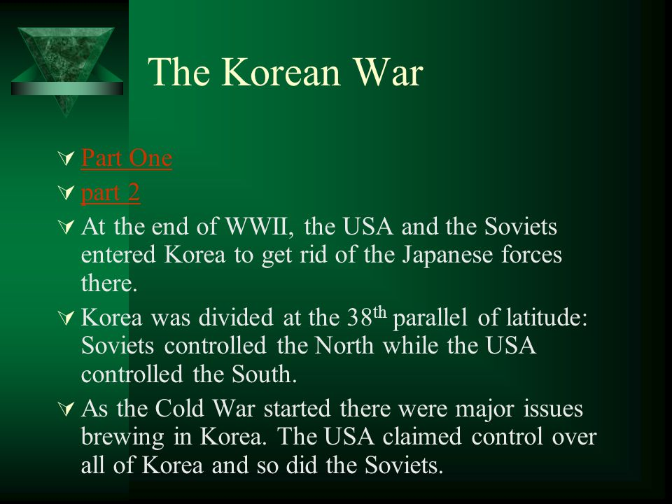 The Korean War Part One part 2