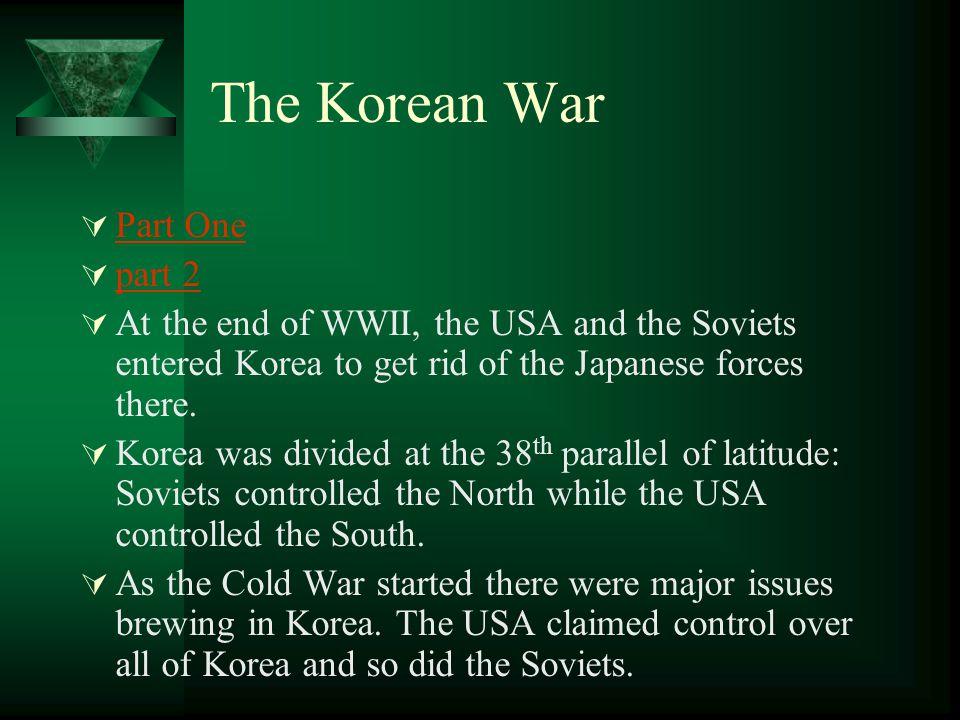 The Korean War Part One part 2