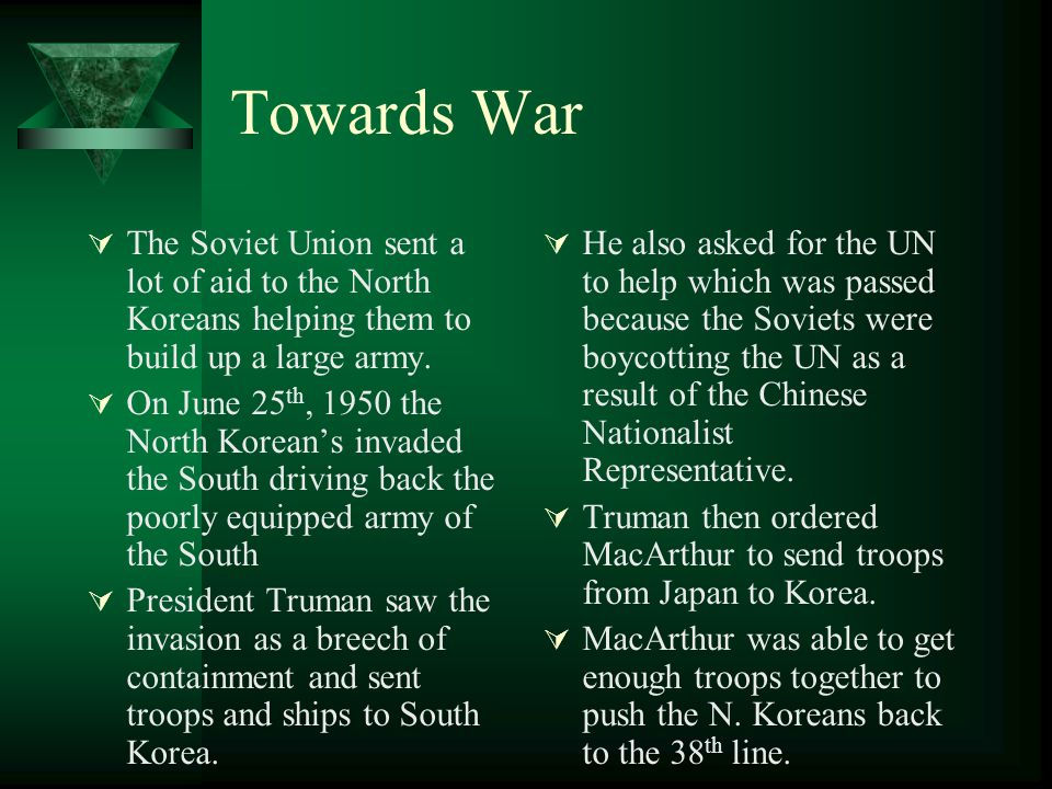 Towards War The Soviet Union sent a lot of aid to the North Koreans helping them to build up a large army.