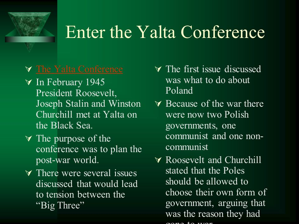 Enter the Yalta Conference