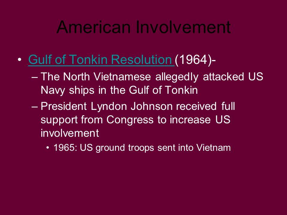 American Involvement Gulf of Tonkin Resolution (1964)-
