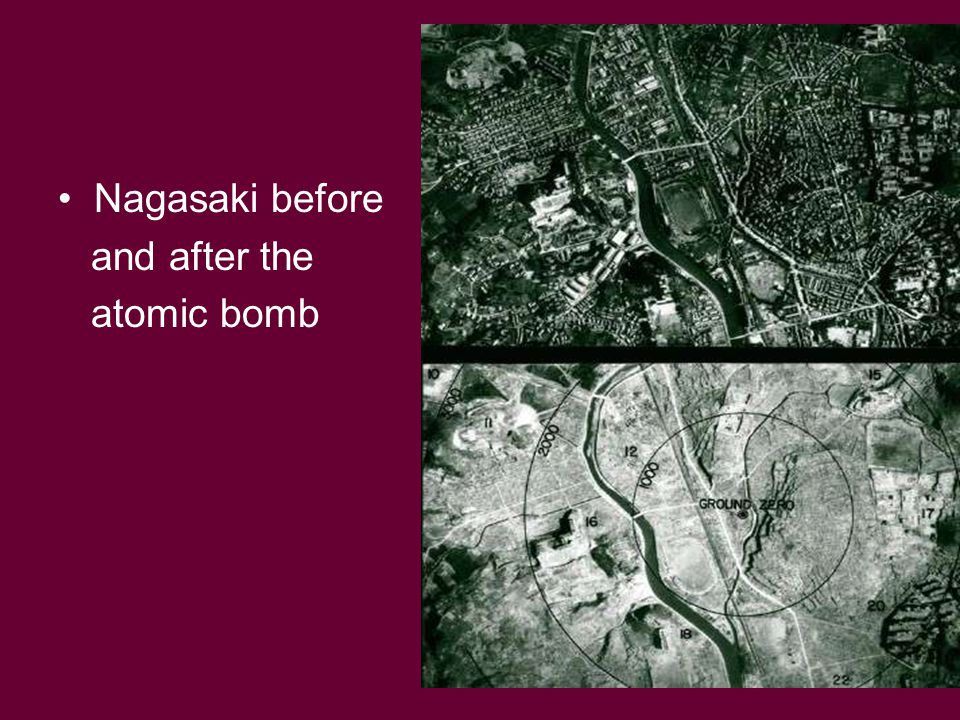 Nagasaki before and after the atomic bomb
