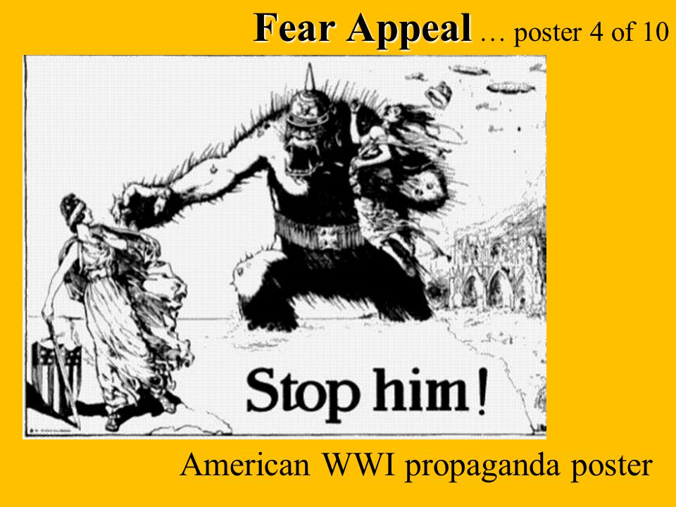 Fear Appeal … poster 4 of 10 American WWI propaganda poster