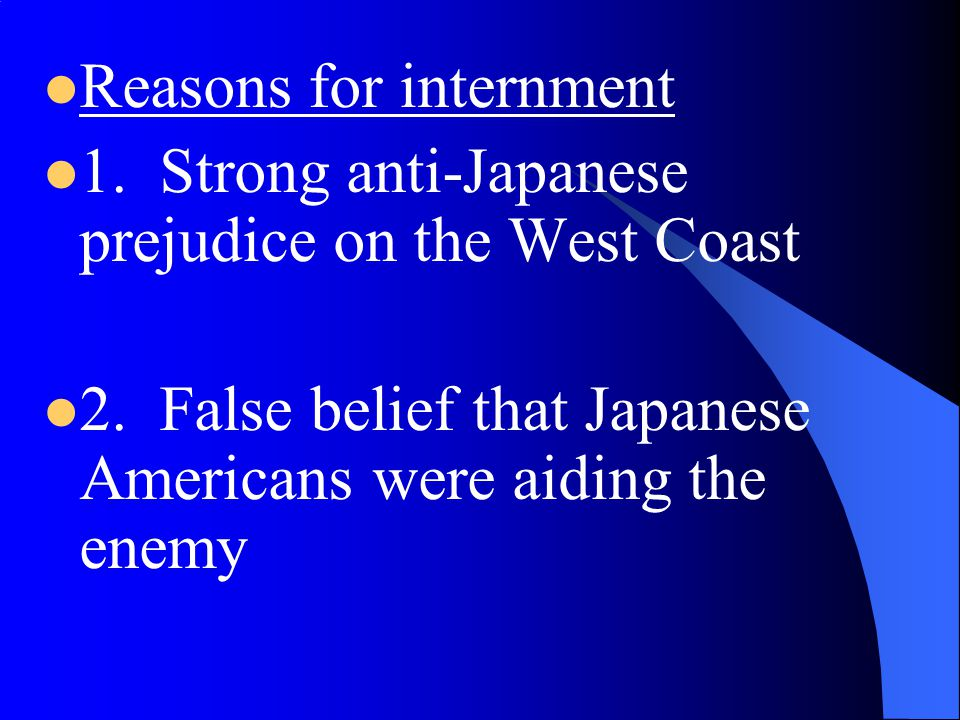 Reasons for internment